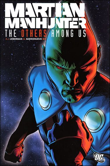 Martian Manhunter: The Others Among Us nn-A by DC