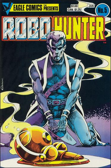 Robo-Hunter (1984) 5-A by Eagle Comics
