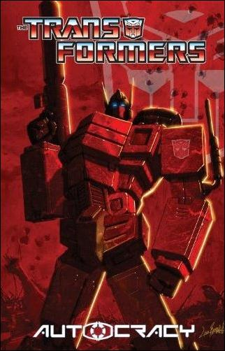 Transformers: Autocracy nn-A by IDW