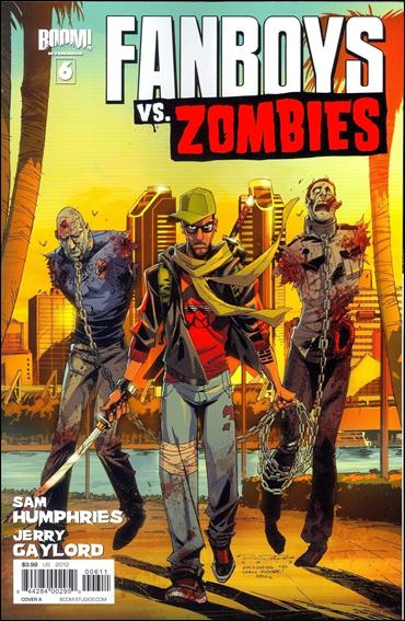 Fanboys vs. Zombies 6-A by Boom! Studios