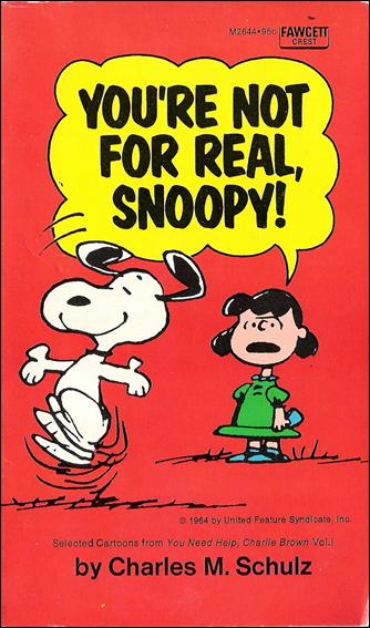 You're Not For Real, Snoopy 1-B by Fawcett
