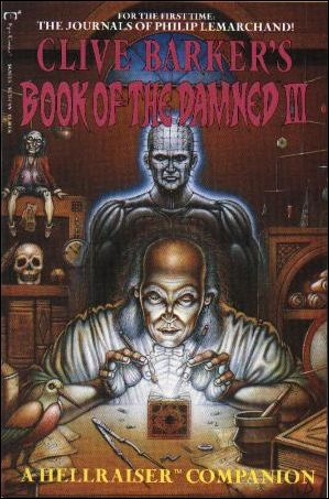 Clive Barker's Book of the Damned: A Hellraiser Companion 3-A by Epic