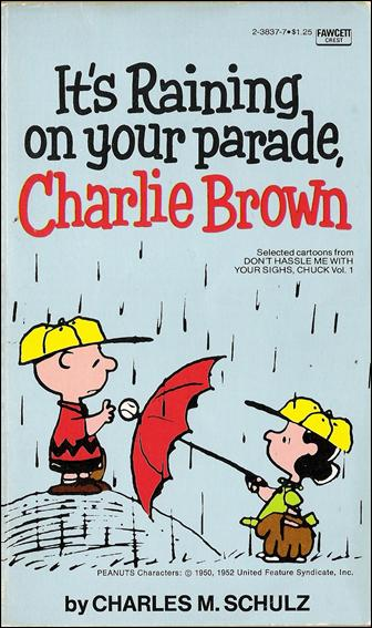It's Raining on Your Parade, Charlie Brown! 1-A by Fawcett