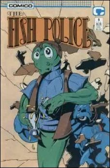 Fish Police (1988) 5-A by Comico