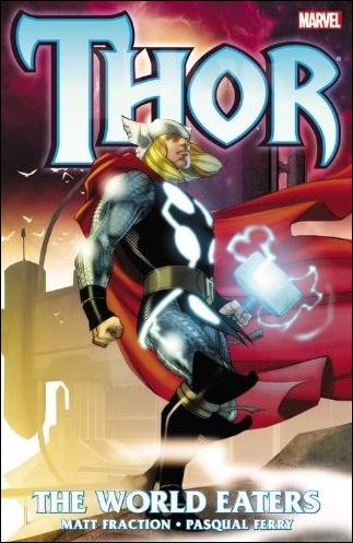 Thor: The World Eaters 1-A by Marvel