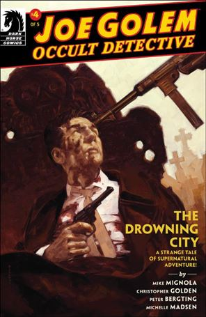 Joe Golem: Occult Detective - The Drowning City 4-A