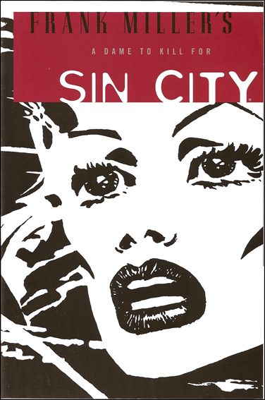 Frank Miller's Sin City 2-B by Dark Horse