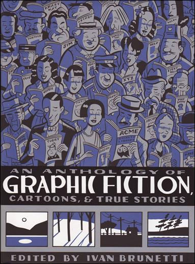 Anthology of Graphic Fiction, Cartoons, and True Stories 1-A by Yale University Press