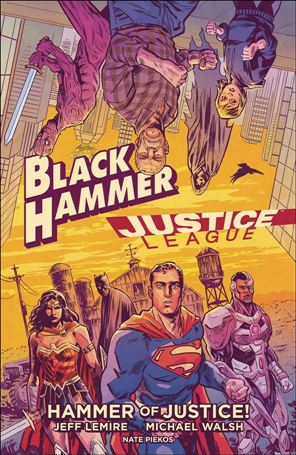 Black Hammer/Justice League: Hammer of Justice! nn-A