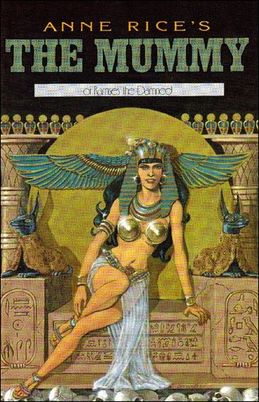 Anne Rice's the Mummy or Ramses the Damned 8-A by Millennium