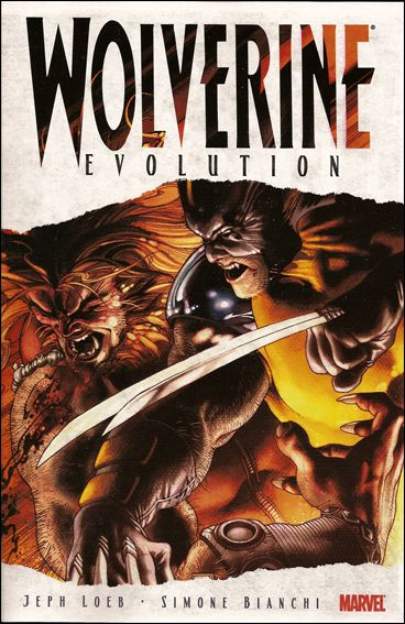 Wolverine: Evolution nn-A by Marvel