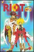 Riot, Act 2 3-A