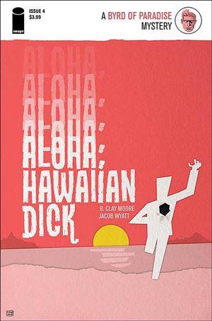 Aloha, Hawaiian Dick 4-A