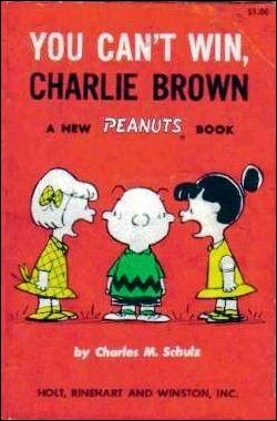 You Can't Win, Charlie Brown 1-A by Holt, Rinehart and Winston
