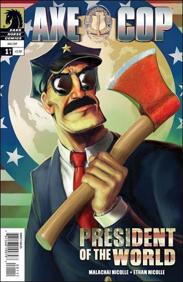 Axe Cop: President of the World 1-A by Dark Horse