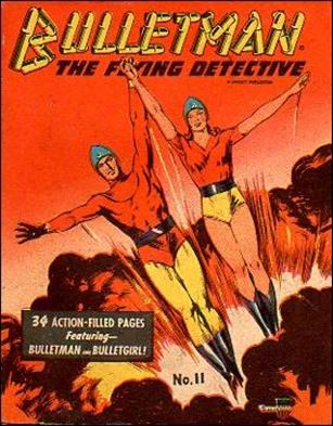 Mighty Midget Comics - Bulletman 11-A