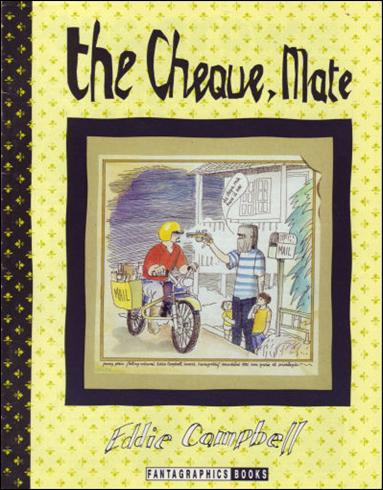 Cheque, Mate 1-A by Fantagraphics