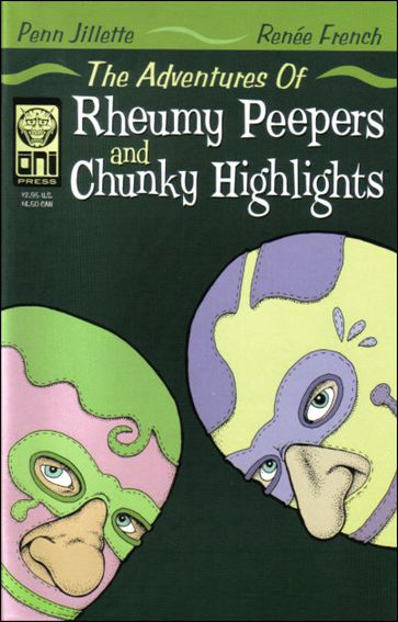 Adventures of Rheumy Peepers & Chunky Highlights 1-A by Oni Press