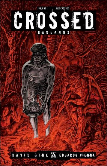 Crossed: Badlands 17-D by Avatar Press