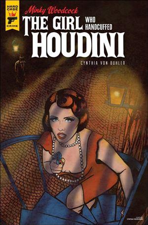 Minky Woodcock: The Girl Who Handcuffed Houdini 3-A