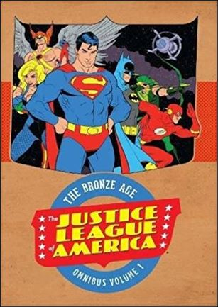 Justice League of America: The Bronze Age Omnibus 1-A