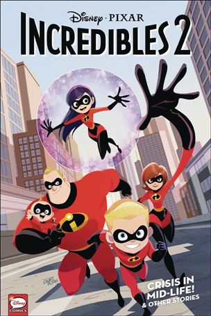 Incredibles 2: Crisis in Mid-Life! & Other Stories 1-A