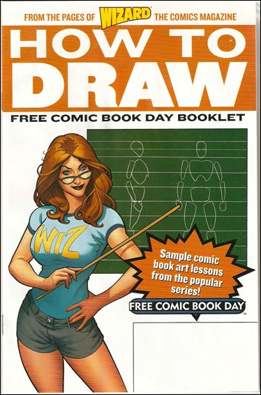 Wizard's How To Draw Sampler: Free Comic Book Day Edition (Invalid) 1-A by Invalid Title