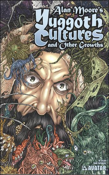 Alan Moore's Yuggoth Cultures and Other Growths nn-A by Avatar Press