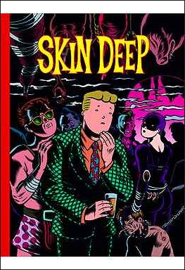 Skin Deep 1-A by Fantagraphics