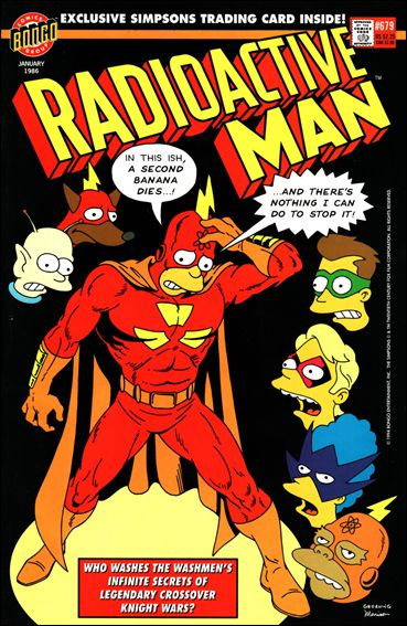 Radioactive Man (1993) 679-A by Bongo