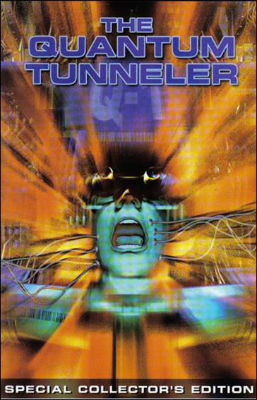 Quantum Tunneler 1-A by Sony Pictures Entertainment Inc.