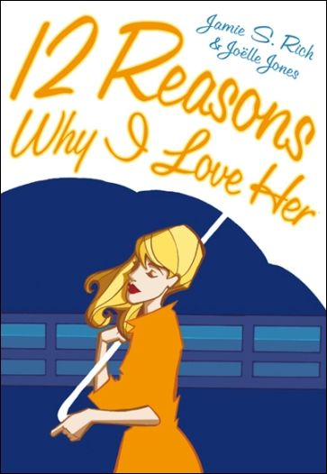 12 Reasons Why I Love Her nn-A by Oni Press