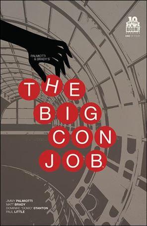 Palmiotti & Brady's The Big Con Job 1-B