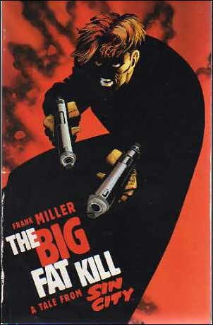 Sin City: The Big Fat Kill nn-A by Dark Horse
