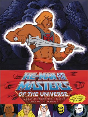 He-Man and She-Ra: A Complete Guide to the Classic Animated Adventures nn-A
