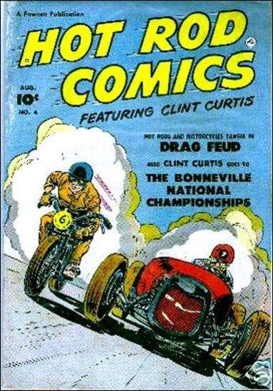 Hot Rod Comics Featuring Clint Curtis 4-A by Fawcett
