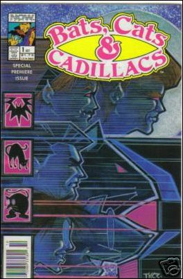 Bats, Cats & Cadillacs 1-A by Now Comics