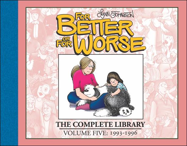 For Better or for Worse: The Complete Library 5-A by IDW