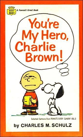 You're My Hero, Charlie Brown! 1-B by Fawcett