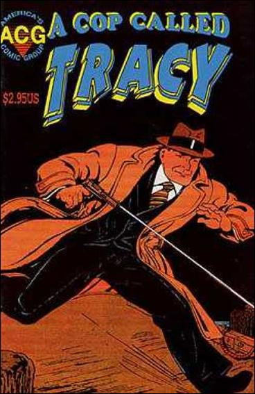 Cop Called Tracy 8-A by America's Comic Group (ACG)