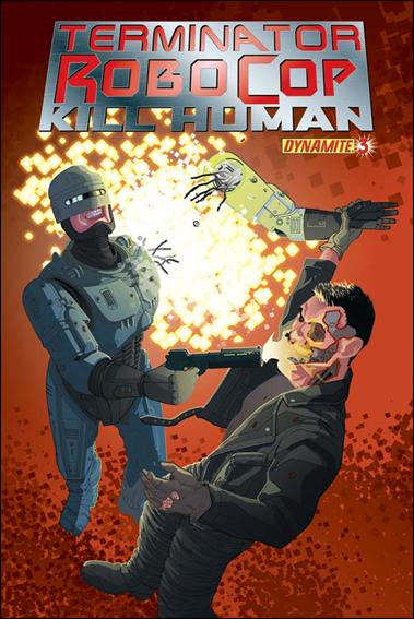 Terminator/Robocop: Kill Human 3-C by Dynamite Entertainment