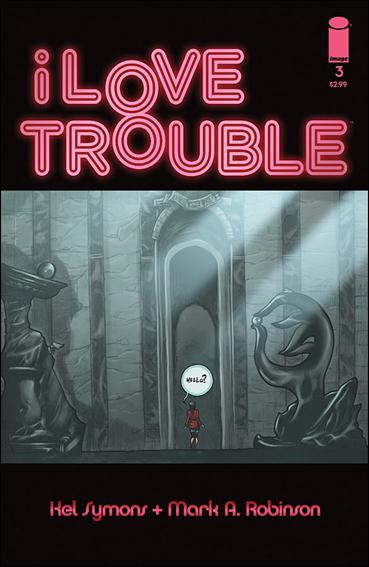 I Love Trouble 3-A by Image