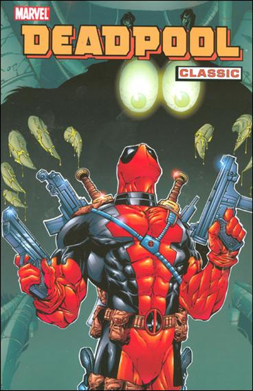 Deadpool Classic 3-A by Marvel