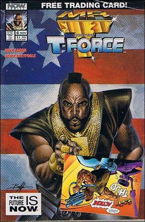 Mr. T and the T-Force 4 B, Nov 1993 Comic Book by Now Comics
