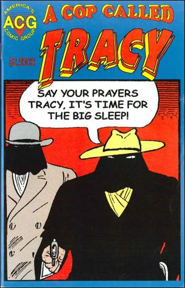 Cop Called Tracy 6-A by America's Comic Group (ACG)