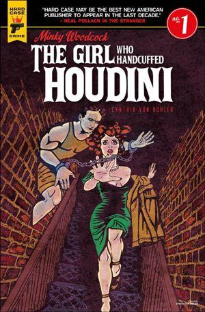 Minky Woodcock: The Girl Who Handcuffed Houdini 1-C