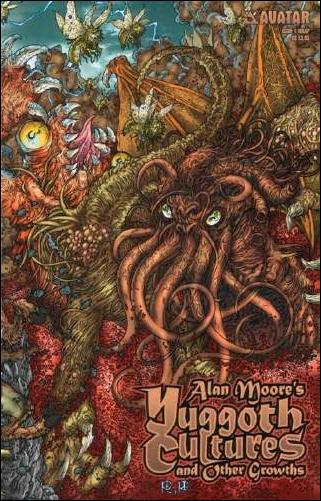 Alan Moore's Yuggoth Cultures and Other Growths 1-B by Avatar Press