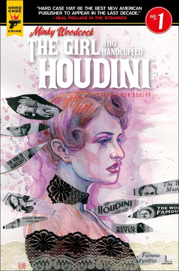Minky Woodcock: The Girl Who Handcuffed Houdini 1-A by Hard Case Crime