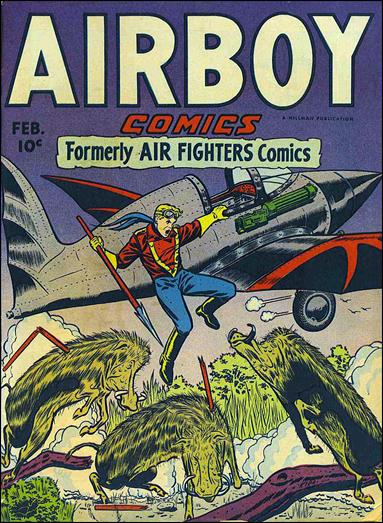 Airboy Comics (1946) 1-A by Hillman