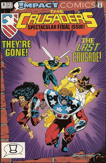 Crusaders (1992) 8-A by Impact Comics
